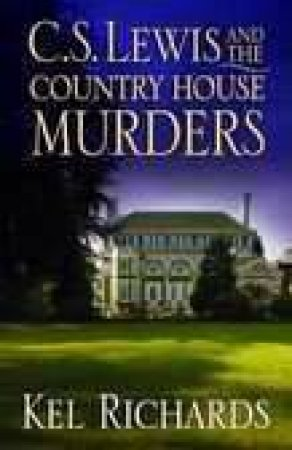 C.S. Lewis and the Country House Murders