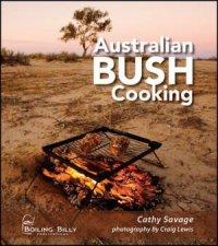 Australian Bush Cooking  3rd Ed