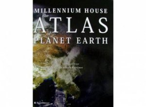 Atlas of Planet Earth by Various