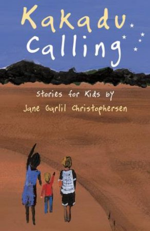 Kakadu Calling: Stories For kids