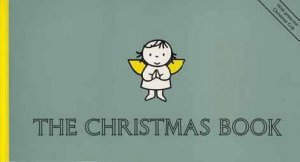 The Christmas Book by Dick Bruna