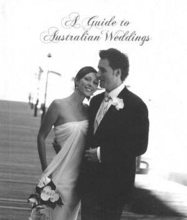 A Guide To Australian Weddings