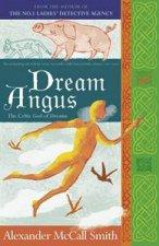 Dream Angus The Celtic God Of Dreams