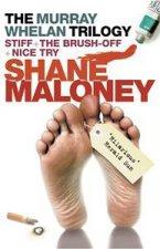Murray Whelan Trilogy Stiff The Brush Off Nice Try