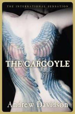 The Gargoyle by Andrew Davidson