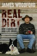 Real Dirt How I Solved My GridLife Crisis
