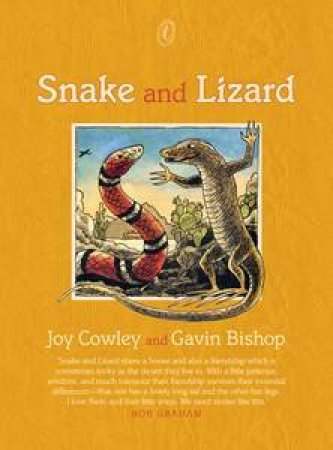 Snake and Lizard by Joy Cowley & Gavin Bishop