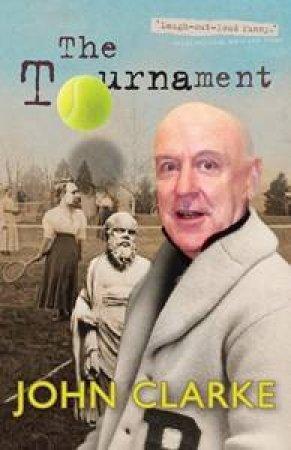Tournament by John Clarke