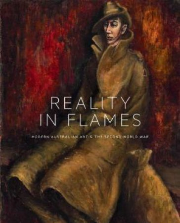 Reality in Flames by The Australian War Memorial