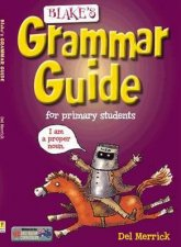 Blakes Grammar Guide for Primary Students