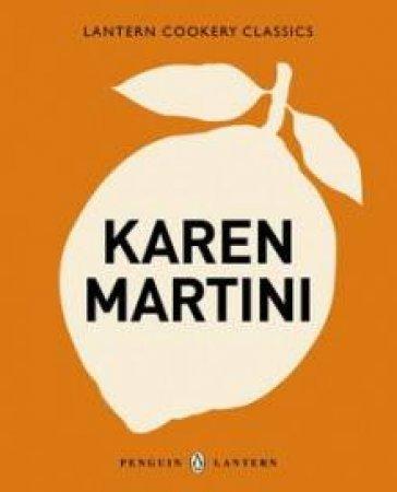 Lantern Cookery Classics: Karen Martini