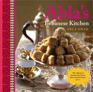 ablas lebanese kitchen by abla amad - Lebanese Kitchen