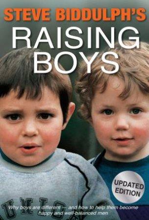 Raising Boys (4th Edition) by Steve Biddulph