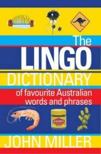 Lingo Dictionary of Favourite Australian Words and Phrases