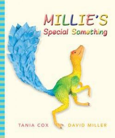 Millie's Special Something by Tania Cox & David Miller