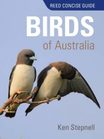 Reed Concise Guide: Birds Of Australia
