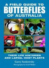 A Field Guide Butterflies Of Australia