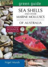 Green Guide Seashells And Other Molluscs Of Australia
