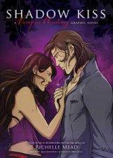 Shadow Kiss Graphic Novel