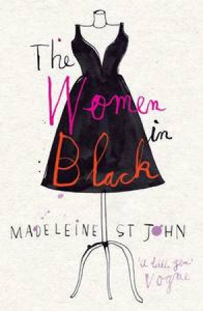 Women in Black by Madeleine St John