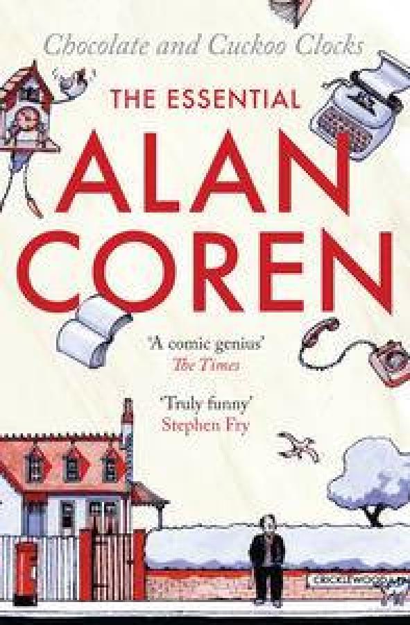 Chocolate-and-Cuckoo-Clocks-The-Essential-Alan-Coren-by-Alan-Coren-Paperback