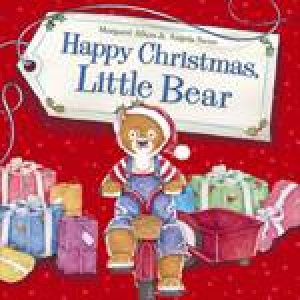 Happy Christmas, Little Bear by Angela Swan