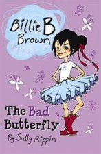 Billie B Brown The Bad Butterfly