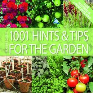 1001 Hints and Tips for the Garden by Various