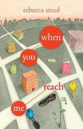 When You Reach for Me by Rebecca Stead