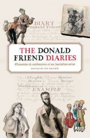 Donald Friend Diaries by Ian Britain