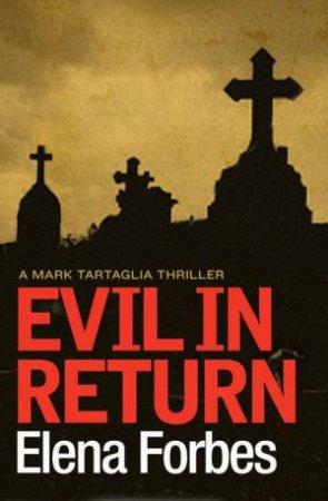 Evil In Return