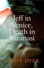Jeff in Venice Death in Varanasi