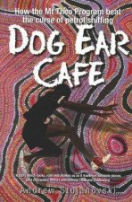 Dog Ear Cafe How The Mt Theo Program Beat The Curse Of Petrol Sniffing