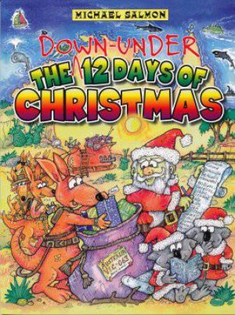 The Down-under 12 Days of Christmas by Michael Salmon