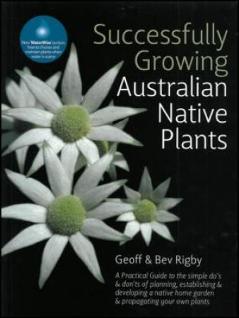 Successful Growing Australian Native Plants by Geoff et al Rigby