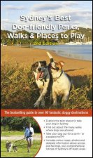 Sydneys Best Dogfriendly Parks Walks And Places to Play 2nd edition