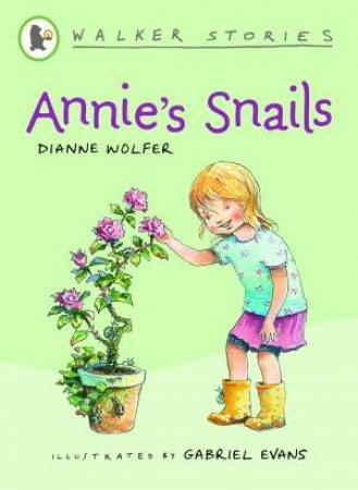 Walker Stories: Annie's Snails