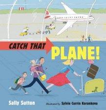 Catch That Plane