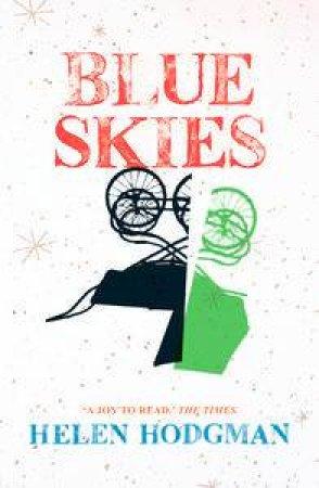 Blue Skies by Helen Hodgman
