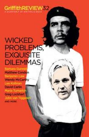 Wicked Problems, Exquisite Dilemmas