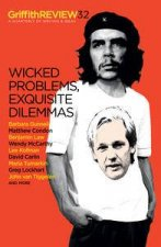 Wicked Problems Exquisite Dilemmas