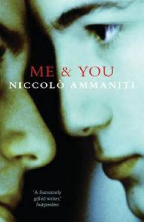 Me and You by Niccolo Ammaniti