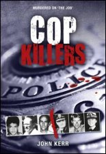 Cop Killers Murdered on the Job