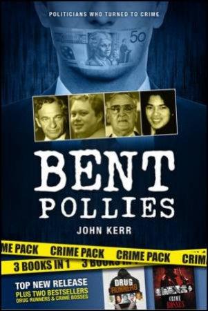 Bent Pollies by John Kerr