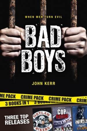 Bad Boys by John Kerr