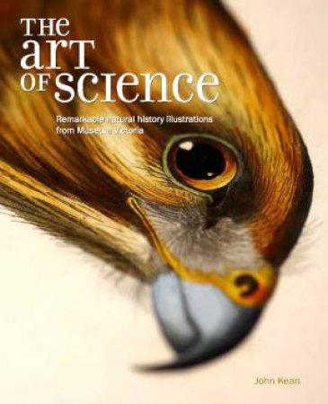 The Art Of Science by John Kean