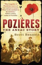 Pozieres The Anzac Story