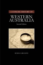 Concise History of Western Australia 2nd Ed
