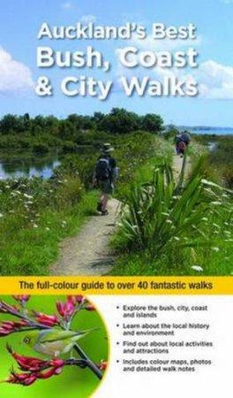 Auckland's Best Bush, Coast & City Walks