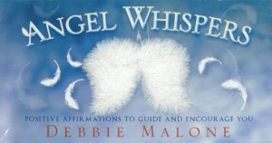 Angel Whispers Affirmation Cards by Debbie Malone